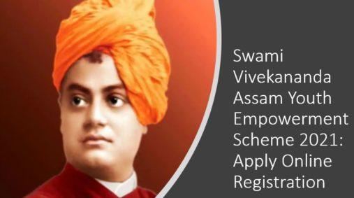 Swami Vivekananda Assam Youth Empowerment Scheme