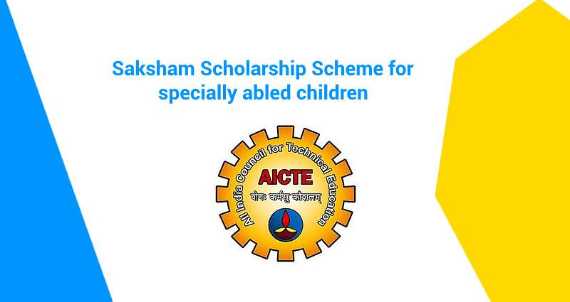 Saksham Scholarship Scheme